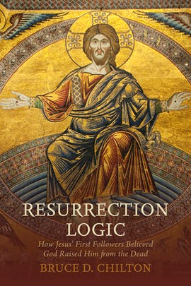 """Resurrection Logic"" - Dr. Bruce Chilton"
