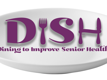 Dining to Improve Socialization and Health Program (DISH)