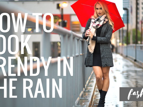 How to Look Trendy in the Rain