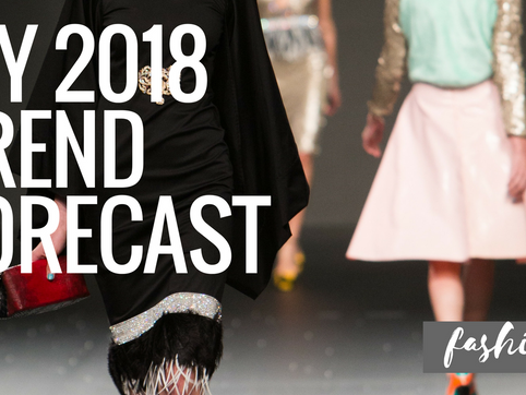 My 2018 Trend Forecast
