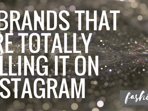 8 Brands That Are Totally Killing It on Instagram