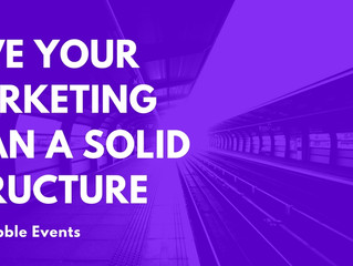 Get Practical - 3 tips to give your marketing plan a solid structure