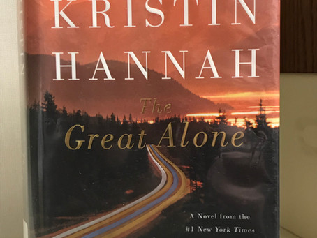 The Great Alone: A Gritty Coming of Age Story in the Untamed Alaskan Frontier