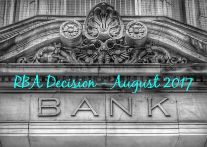 RBA Decision August 2017