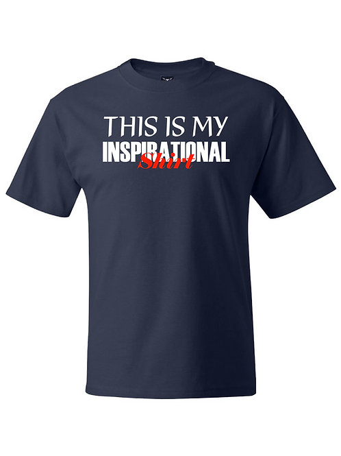My Inspirational Shirt