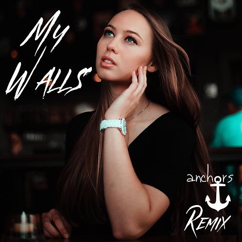 My Walls (Anchors Remix) Digital Download