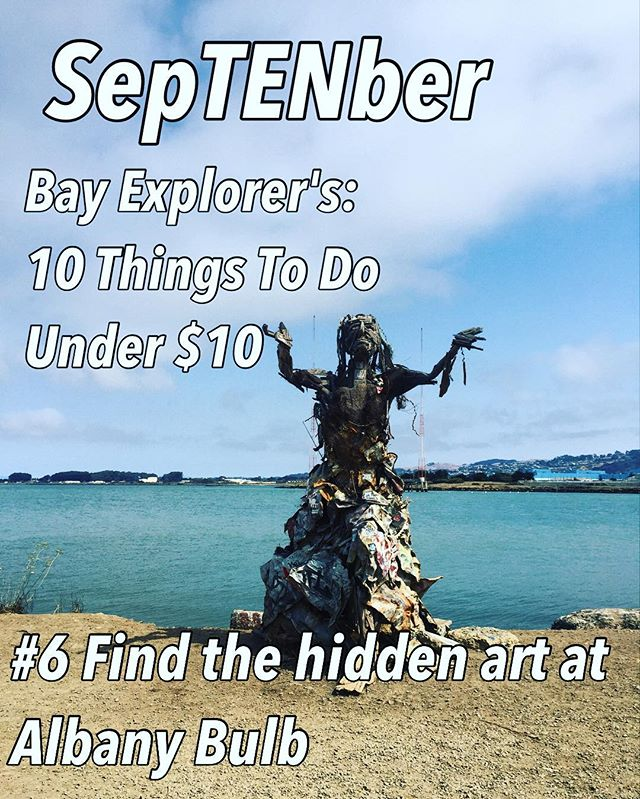 It's SepTENber! Next on my list of 10 Things to do for under $10 is go on a real exploration experience at the Albany Bulb