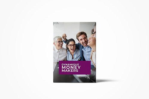 Dynamique Money Makers