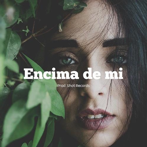 Encima de mi | Reggaeton (Estandar)