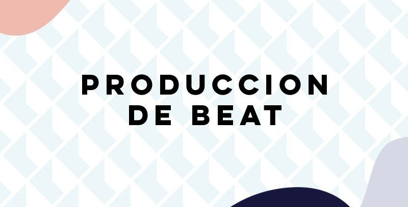 Produccion de Beat