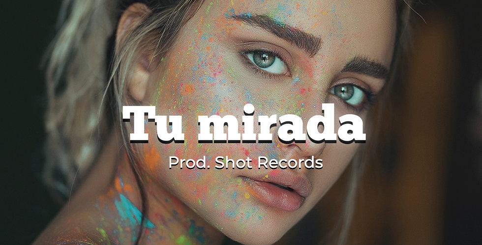 Tu mirada | Reggaeton (Ilimitada)