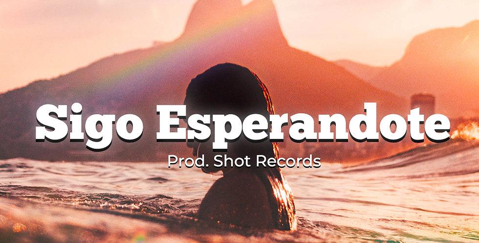 Sigo Esperandote | Reggaeton (Ilimitada)