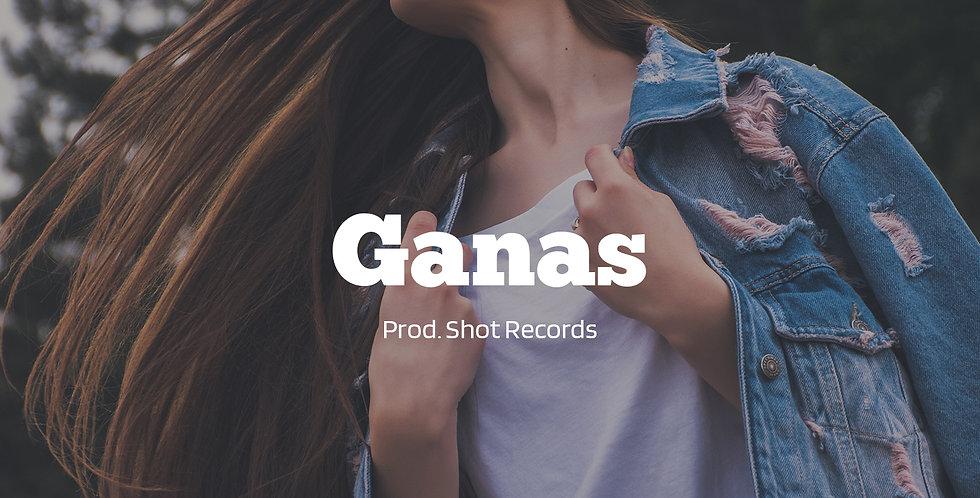 Ganas - (Beat + Composicion)