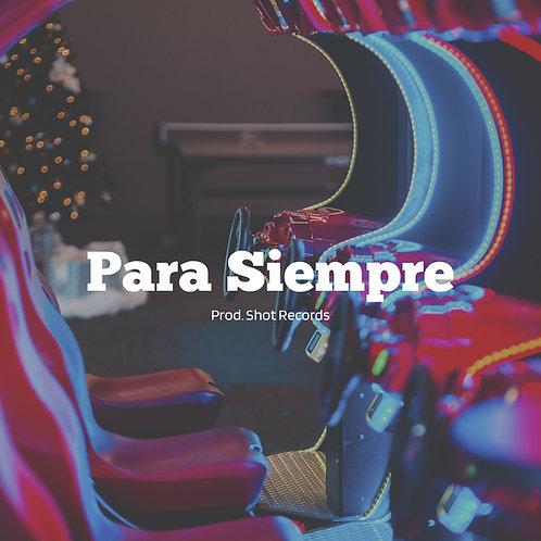 Para Siempre   Reggaeton (Ilimitada)
