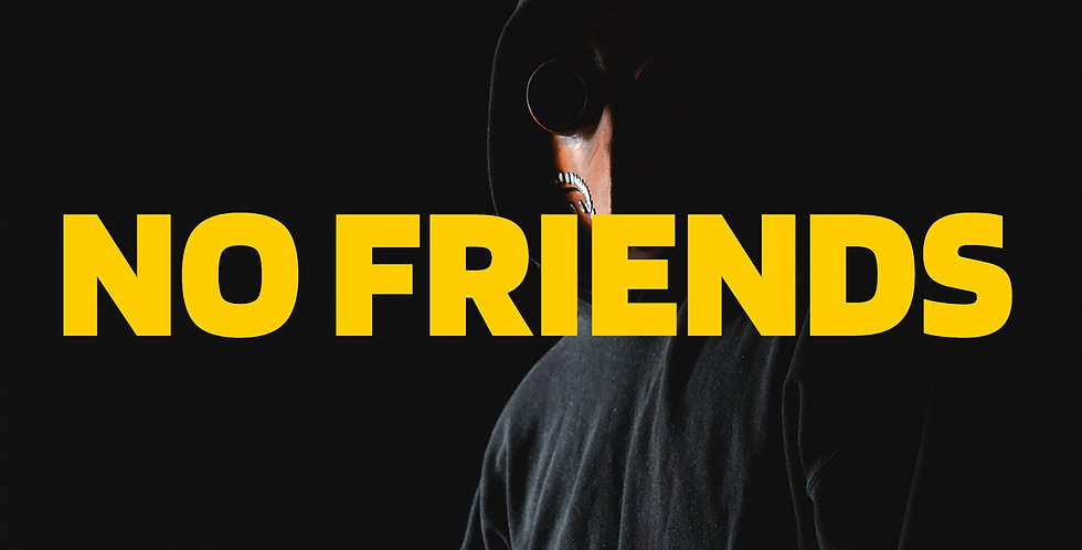 No Friends | Trap (Estandar)