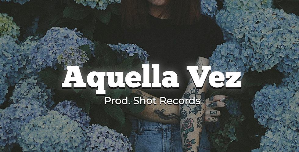 Aquella Vez | Reggaeton (Premium)