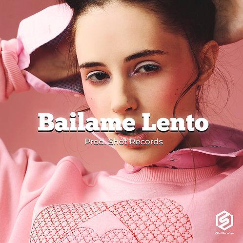 Bailame Lento | Reggaeton (Premium)