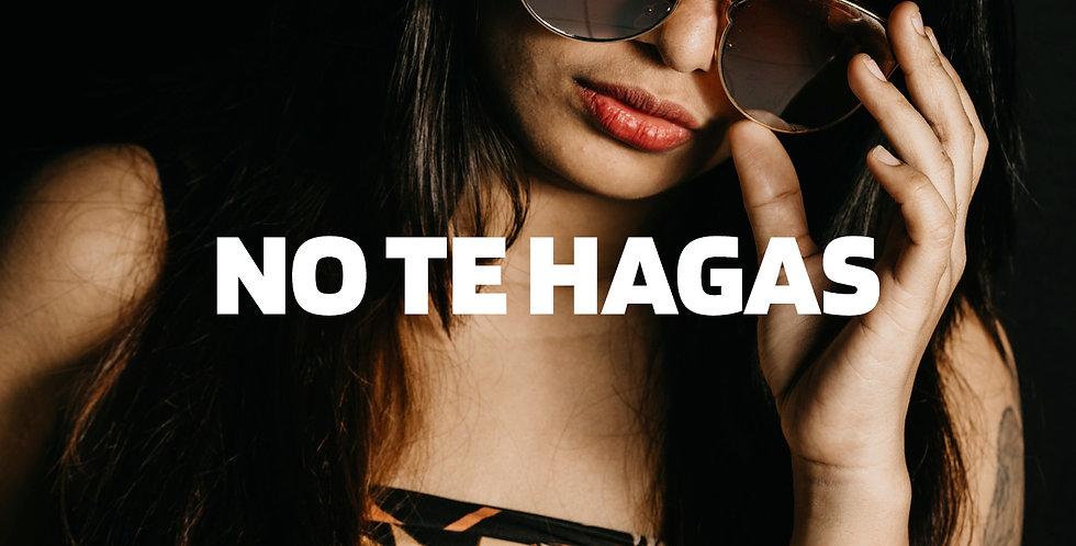 No te hagas | Reggaeton (Premium)