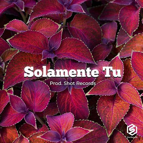 Solamente Tu | Reggaeton (Ilimitada)