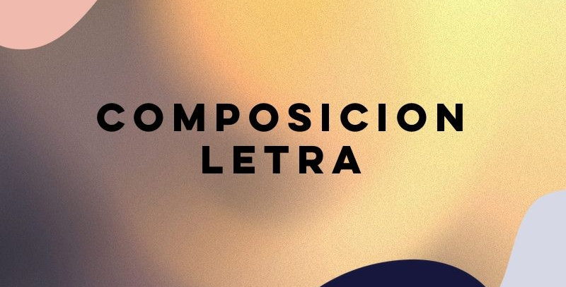 Composicion / Letra