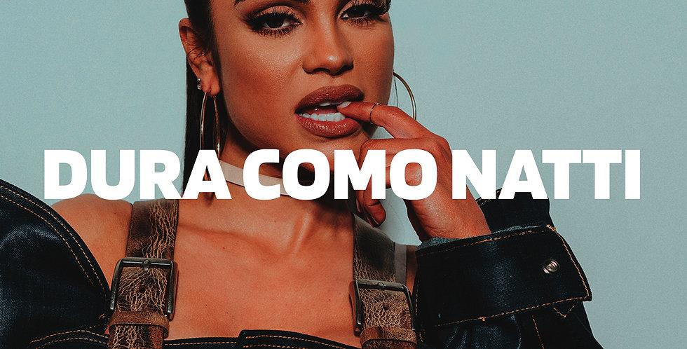 Dura como natti | Reggaeton (Ilimitada)