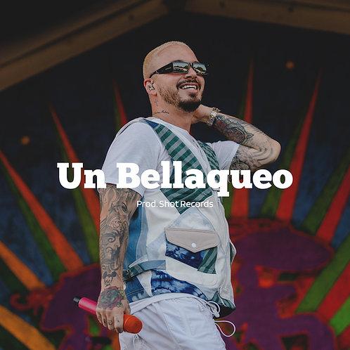 Un Bellaqueo | Reggaeton (Estandar)