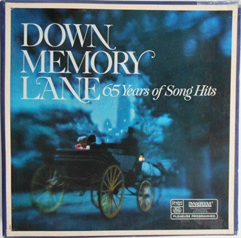 DOWN MEMORY LANE - 65 YEARS OF SONG HITS