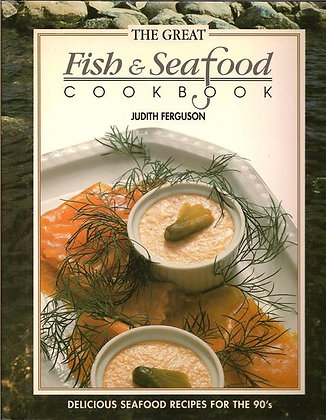 The Great Fish and Seafood Cookbook 1992