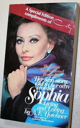 Sophia, Living and Loving: Her Own Story