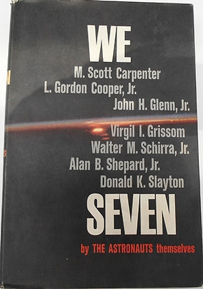 We Seven by The Astronauts themselves Hardcover