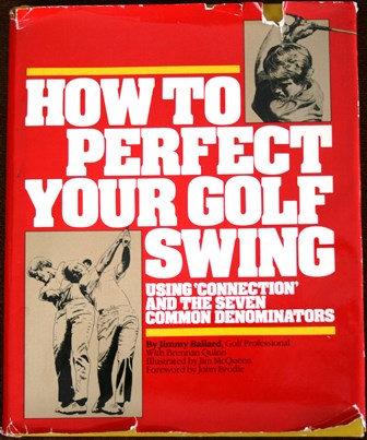 How to Perfect Your Golf Swing- Jimmy Ballard