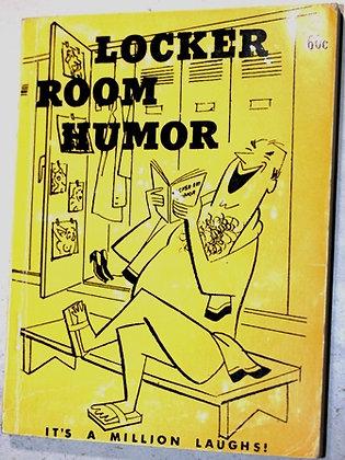 Locker Room Humor: It's a Million Laughs!.