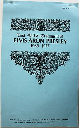 ELVIS PRESLEY LAST WILL AND TESTAMENT