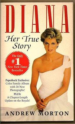 Diana: Her True Story Paperback