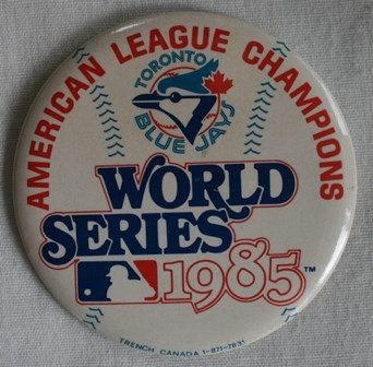 Toronto Blue Jays 1985 World Series Pin Badge