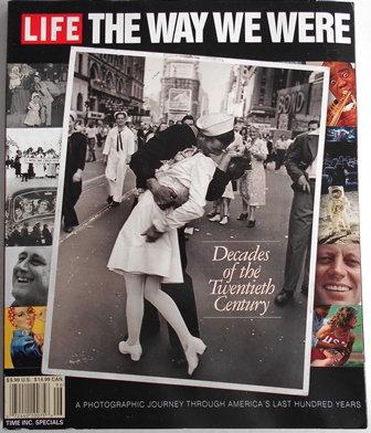 LIFE Magazine The Way We Were