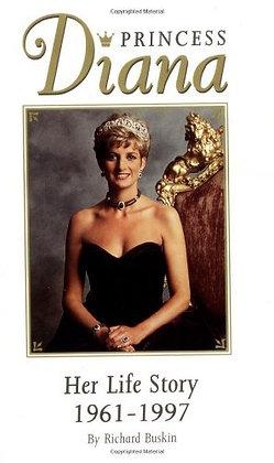 Princess Diana: Her Life Story 1961-1997