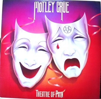 "MOTLEY CRUE LP "" THEATRE OF PAIN"""