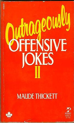 Outrageously Offensive Jokes II Pocket Book