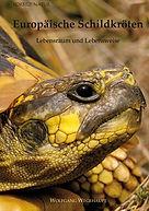 Europäische Schildkröten Lebensraum und Lebensweise