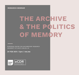 The Archive and the Politics of Memory