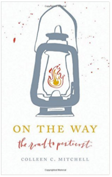 On the Way: The Road to Pentecost