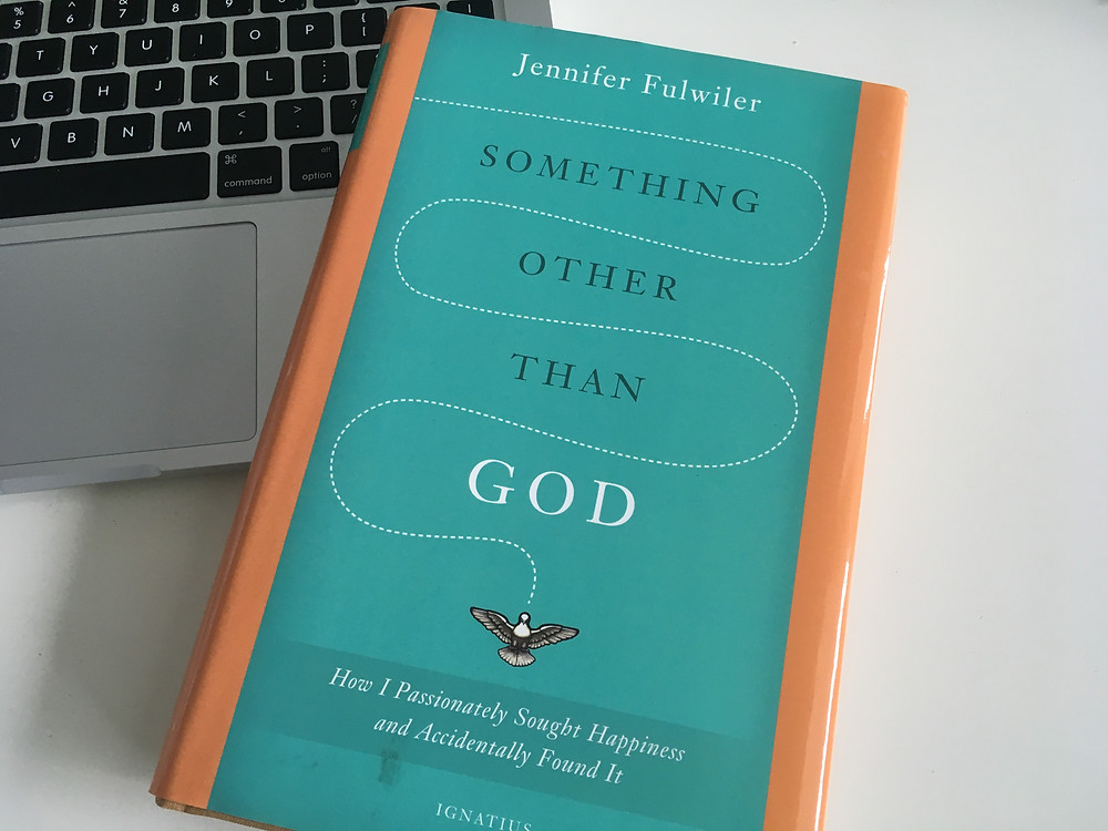Something other than God; Jennifer Fulwiler