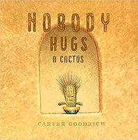 Nobody Hugs a Cactus.jpg