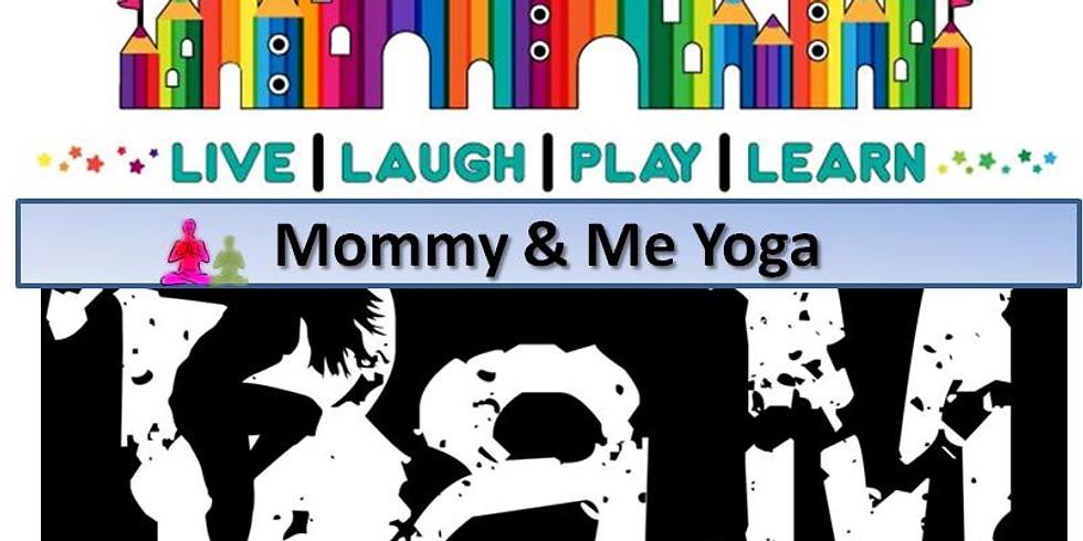 BaM Choreography Mommy & Me Yoga
