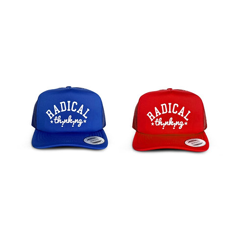 Radical THinkiNg Trucker Hat