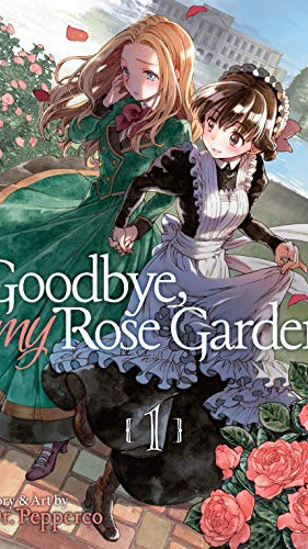 Goodbye, My Rose Garden 01.jpg