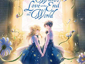A Witch's Love at the End of the World, Vol. 1 Has Been Released