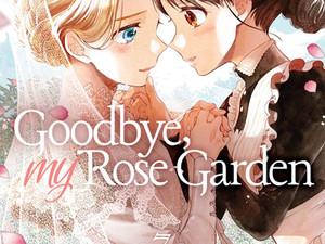 Goodbye, My Rose Garden Vol. 3 Has Been Released