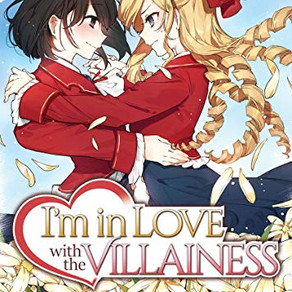 I'm in Love with the Villainess (Light Novel) Vol. 1 Has Been Released